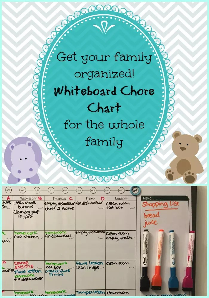 Get your family organized! Whiteboard Family Chore Chart