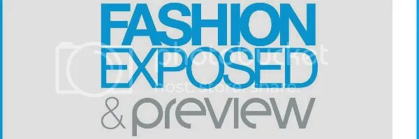 Fashion Exposed and Preview