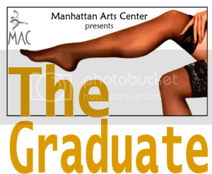 the graduate most of all youve got to hide it from the kids manhattan arts center jesus loves you more than you will know