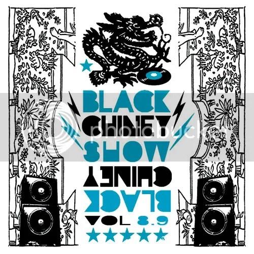Black Chiney Vol 8.9