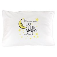We love you to the moon and back Pillow Case by BabyTalk4Fun