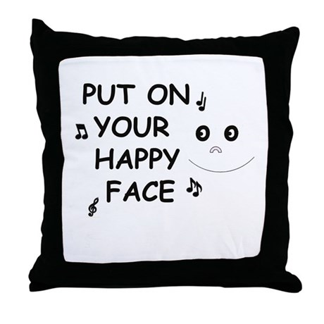 Put On Your Happy Face Throw Pillow By Foxysden1