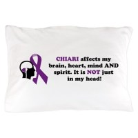 Chiari Affects... Pillow Case by conquerchiari