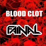 Fainal – Blood Clot   @Fainal