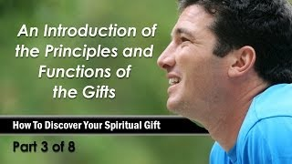 An Introduction of the Principles and Functions of the Spiritual Gifts