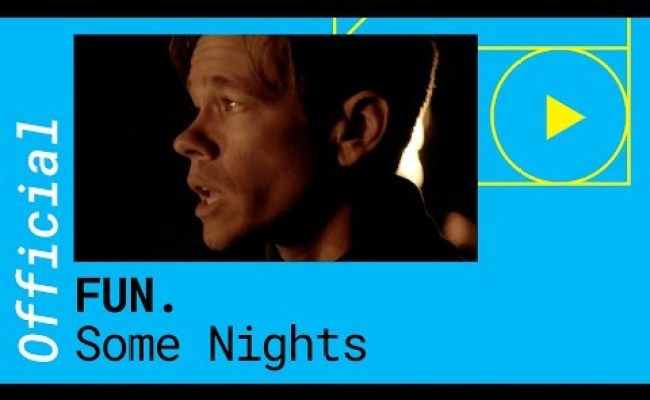 Fun Some Nights Official Video Chords Chordify