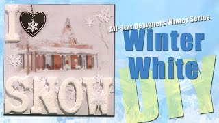 All-Star Designers Winter Series: I Love Snow Winter Scene Frame