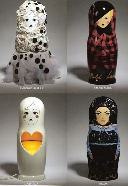 Russian Babushka dolls - Antonio Marras, Ralph Lauren, Moschino and Prada.