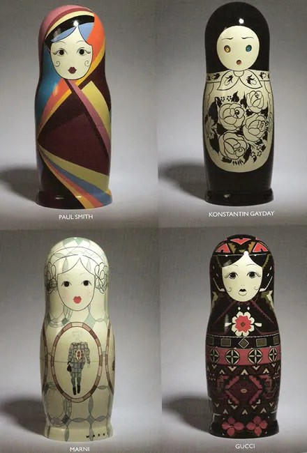Russian Babushka dolls - Paul Smith, Konstantin Gayday, Marni and Gucci.