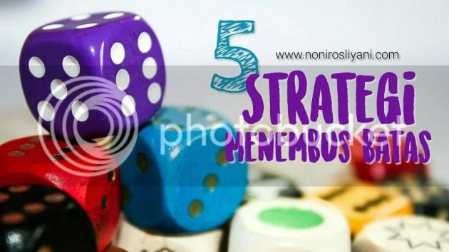 5 Strategi Bekerja Keras, Menembus Batas.jpg