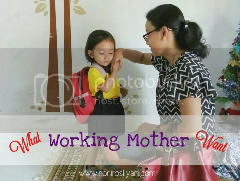 photo what-working-mother-want_zps10rafvy9.jpg