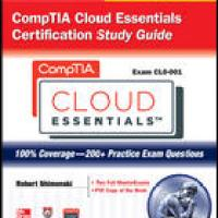 CompTIA Cloud Essentials Certification Study Guide McGrawHill