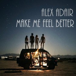 Make Me Feel Better - Alex Adair    *Free Download*