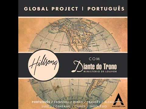 Me Rendo (Ana Paula Valadão) – Hillsong Global Project