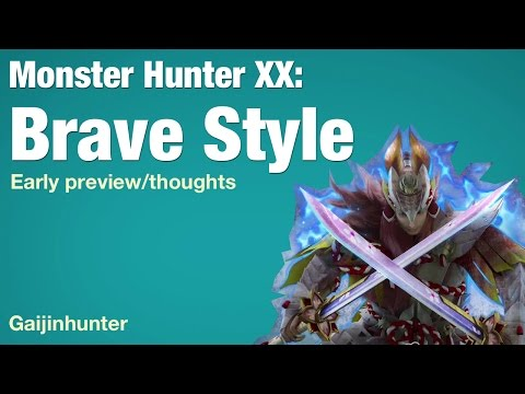 Monster Hunter XX: Brave Style Thoughts