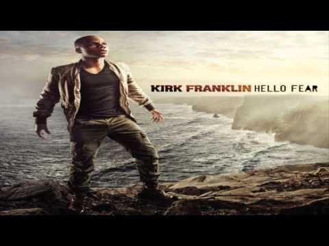 The Story of Fear &#8211; Kirk Franklin
