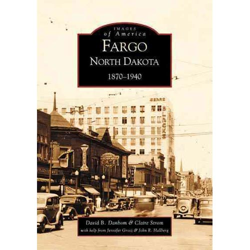 Fargo North Dakota 1870 1940 Walmart