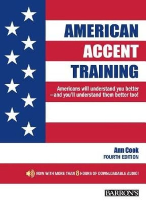American Accent Training: A Guide to Speaking and Pronouncing Colloquial American English ...