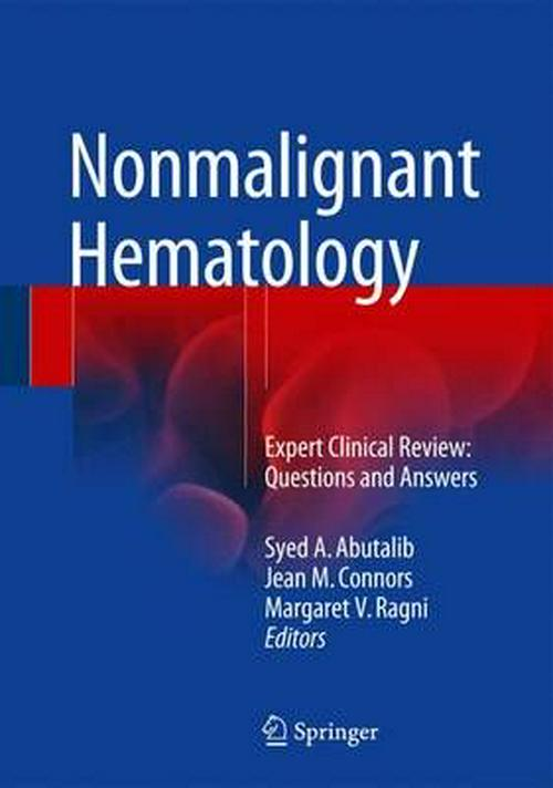 Nonmalignant Hematology : Expert Clinical Review: Questions and Answers - Walmart.com