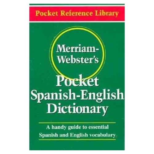 Merriam Webster S Pocket Spanish English Dictionary