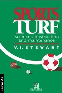 a3e2a2201168059fb6564b63bf10fad5 Sports Turf: Science, Construction and Maintenance [PDF]