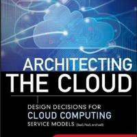 Architecting the Cloud: Design Decisions for Cloud Computing Service Models