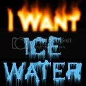 I Want Ice Water