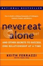 Never Eat Alone: Kiat Efektif Membangun Jejaring - Networking