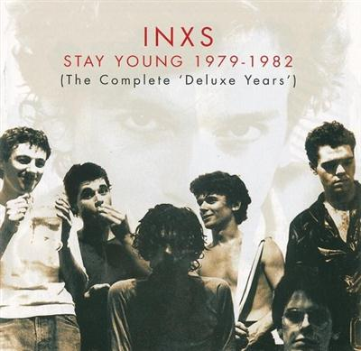 INXS ‎- Stay Young 1979-1982 [The Complete �Deluxe Years'] (2002)
