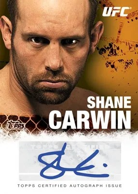 2010 Topps UFC Shane Carwin Autograph