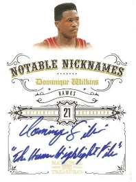 09/10 Panini National Treasures Notable Nicknames Auto Dominique Wilkins