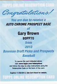 2010 Bowman Chrome Draft Gary Brown Autograph Redemption Card