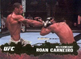 2009 Topps UFC Base Card Roan Carneiro
