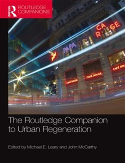 The Routledge Companion to Urban Regeneration (repost)