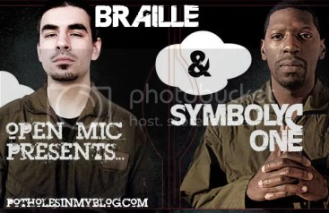 braille and s1copy Open Mic Presents… Braille & Symbolyc One (Interview Series Ep. 13)