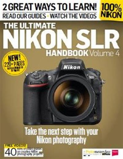 Ultimate Nikon SLR Handbook Volume 4 - Download