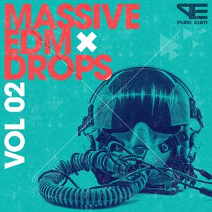 Pure EDM Massive EDM Drops Vol 2.ACiD WAV MiDi