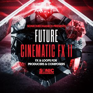 Sonic Mechanics Future Cinematic FX.2 MULTiFORMAT