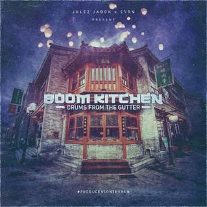 Julez Jadon Boom Kitchen Drums From The Gutter.WAV