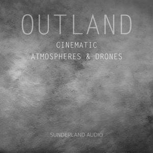 Sunderland Audio Outland Cinematic Atmospheres and Drones.WAV