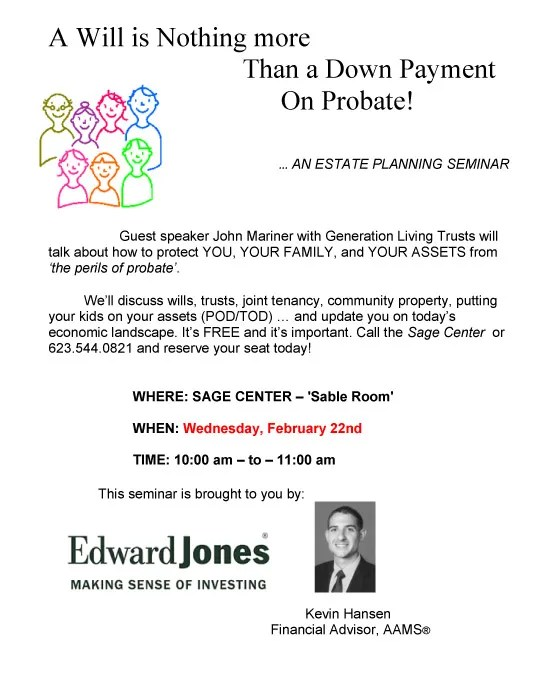Protect You, Your Family and Assets from Probate - Edward Jones Seminar