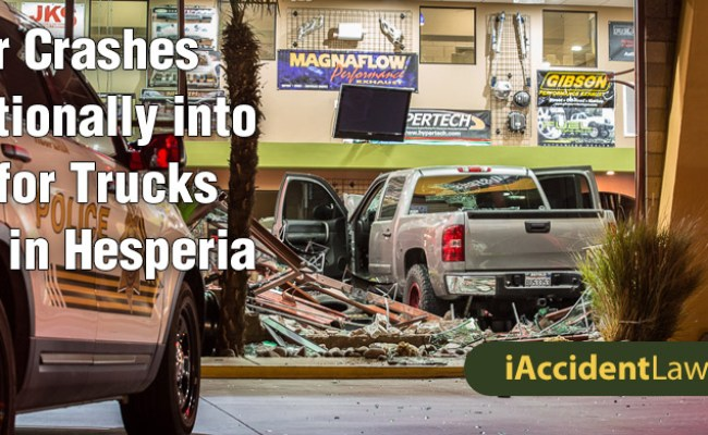 Hesperia Ca Driver Crashes Intentionally Into Toys For