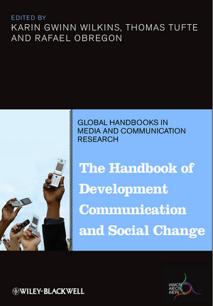 The Handbook of Development Communication and Social Change IAMCR