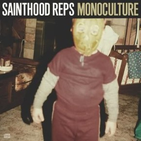 Review: Sainthood Reps - Monoculture (2011)