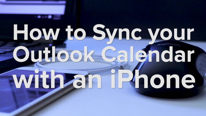 How to Your Sync Outlook Calendar with Your iPhone Digital Trends