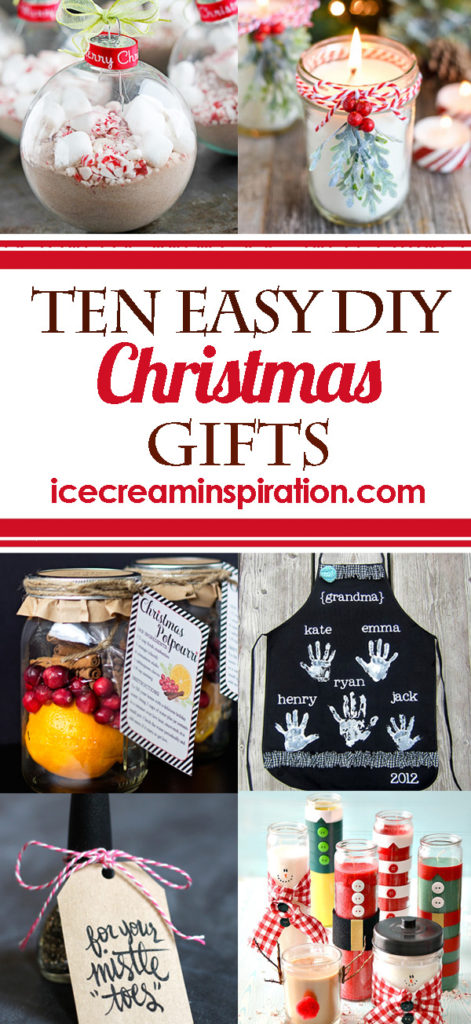 Schnelle Geschenke 10 Easy Diy Christmas Gifts - Ice Cream And Inspiration