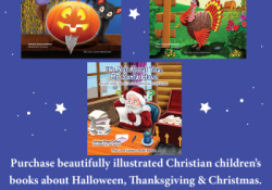 Christian Children Books about Halloween, Thanksgiving, & Christmas