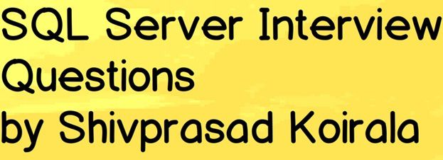 SQL Server Database Design Interview questions - questpondover-blog - server interview questions