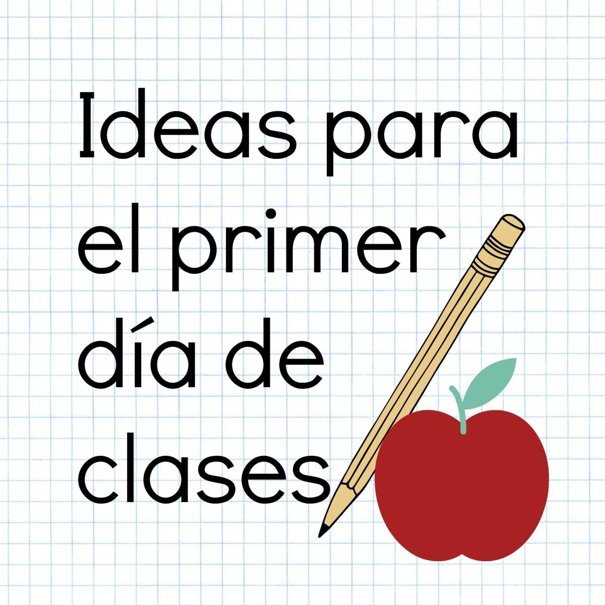 Maravillosas ideas para el primer d a de clases ideas for Actividades para el salon de clases