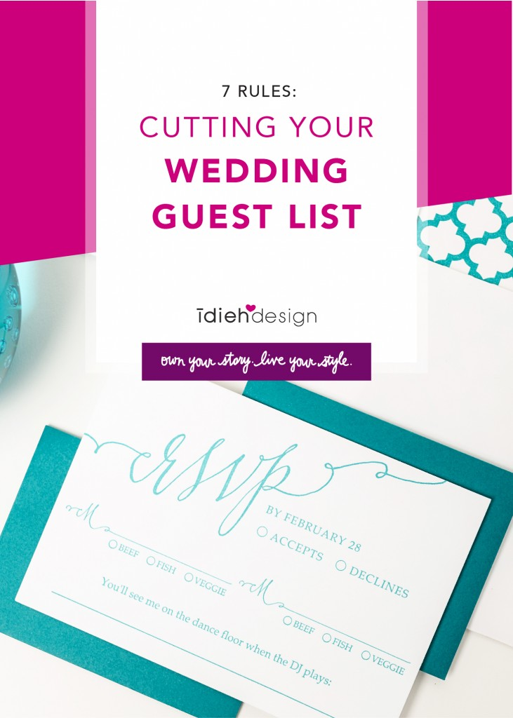 7 Rules for Making Cuts to Your Wedding Guest List